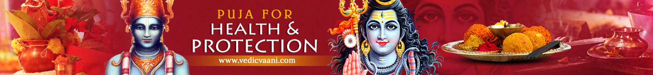 Pujas for Health and Protection